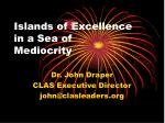 islands of excellence in a sea of mediocrity64
