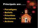 principals are