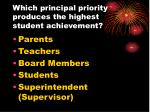 which principal priority produces the highest student achievement