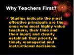 why teachers first