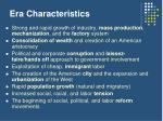 era characteristics