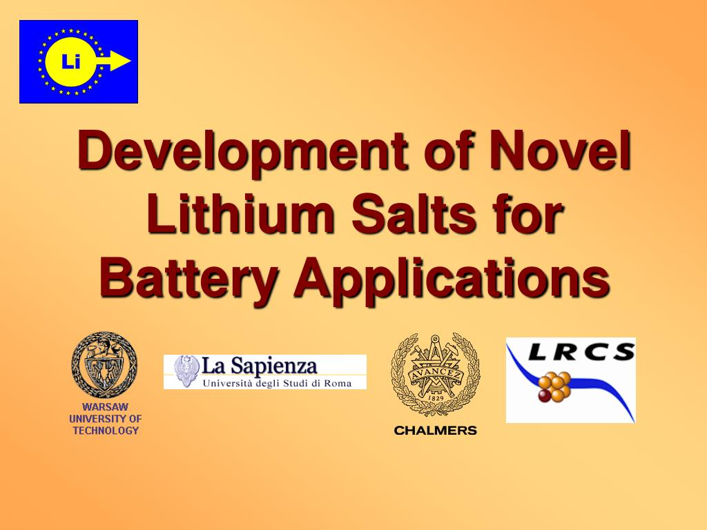 development of novel lithium salts for battery applications l.