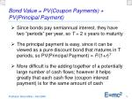 bond value pv coupon payments pv principal payment