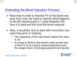 extending the bond valuation process