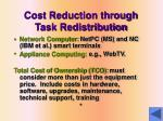 cost reduction through task redistribution