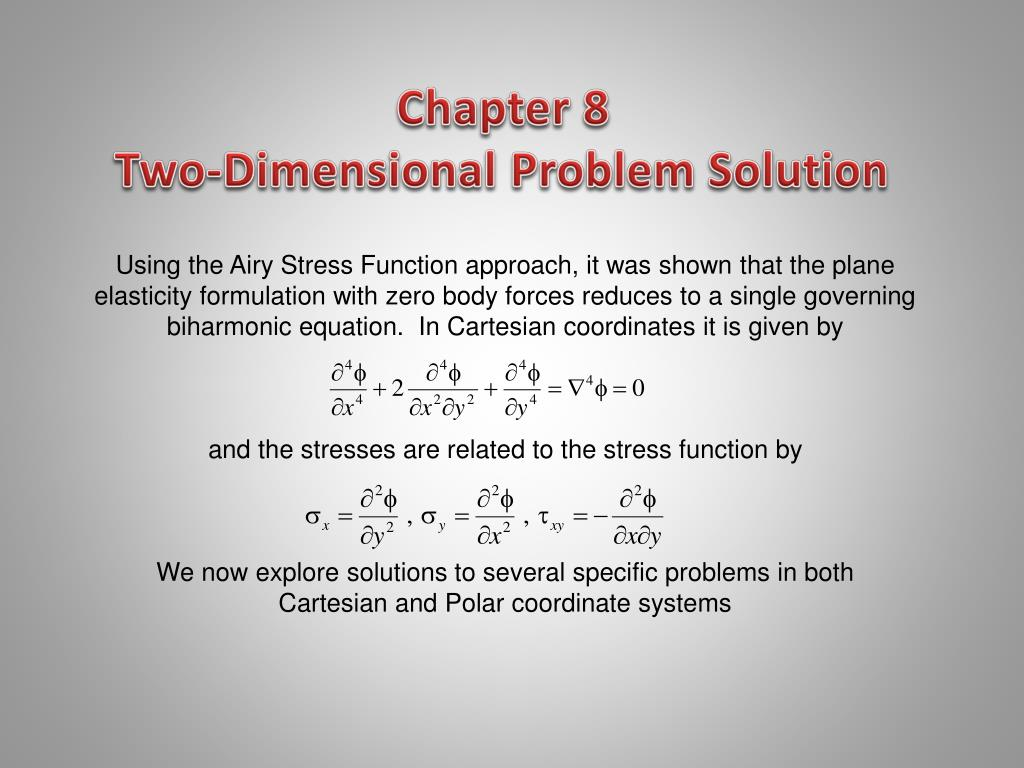 chapter 8 two dimensional problem solution l.