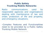 public safety trunking mobile networks