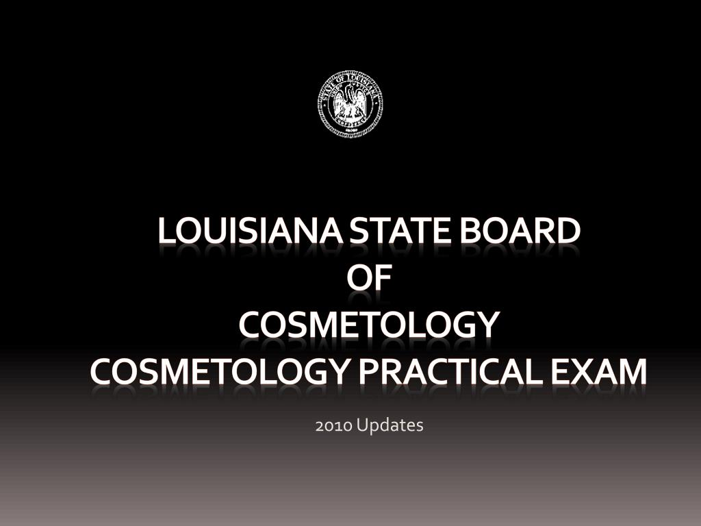 louisiana state board of cosmetology cosmetology practical exam l.