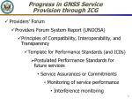 progress in gnss service provision through icg