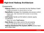 high level hadoop architecture