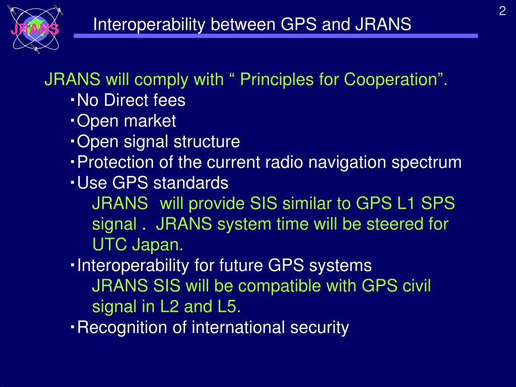 Interoperability between GPS and JRANS