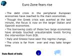 euro zone fears rise