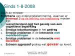 sinds 1 8 2008