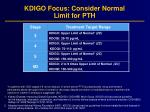 kdigo focus consider normal limit for pth