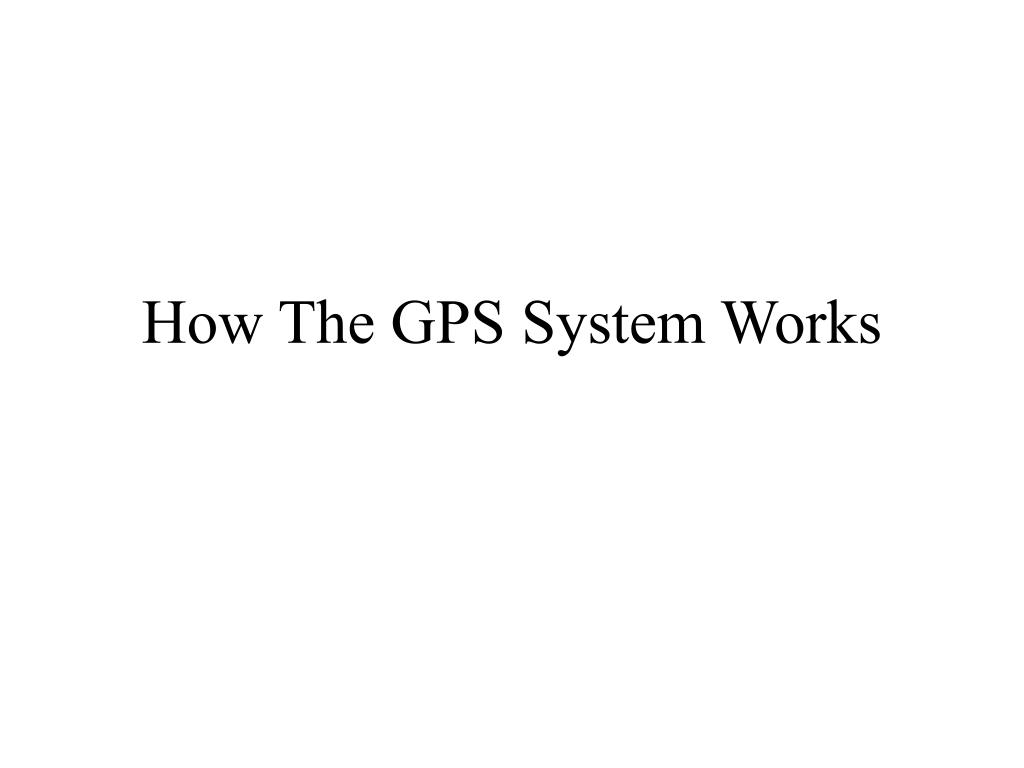 how the gps system works l.