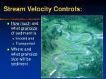 stream velocity controls