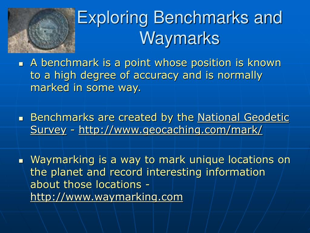 Exploring Benchmarks and Waymarks
