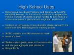 high school uses