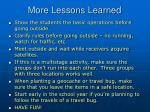 more lessons learned