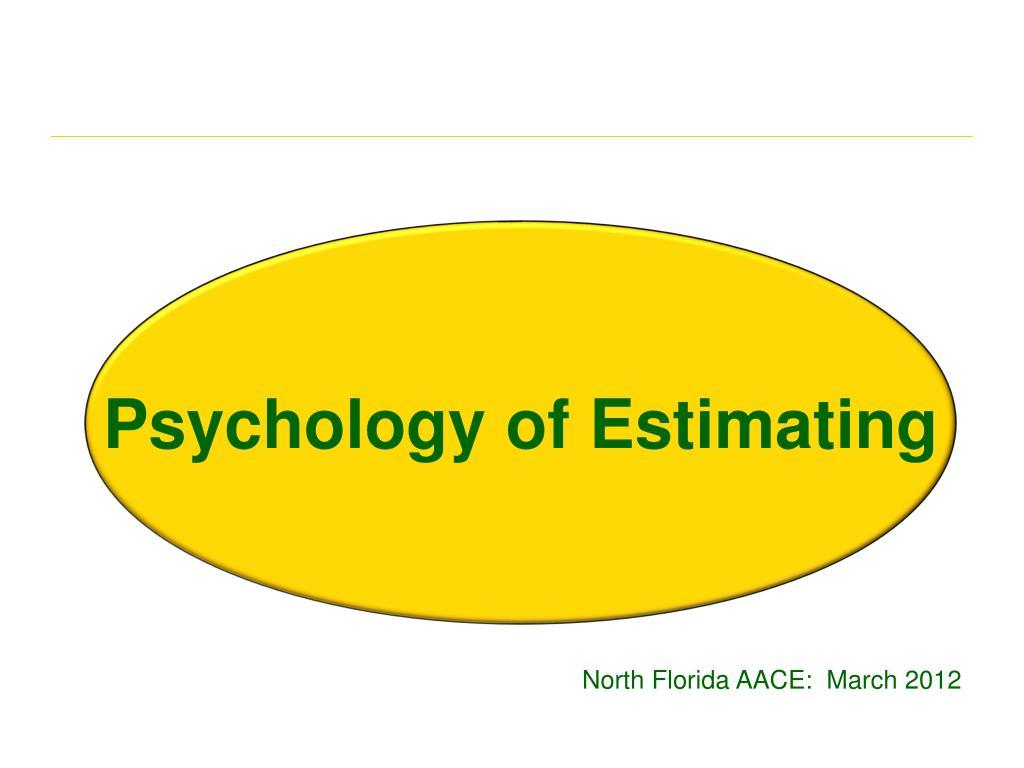 psychology of estimating l.