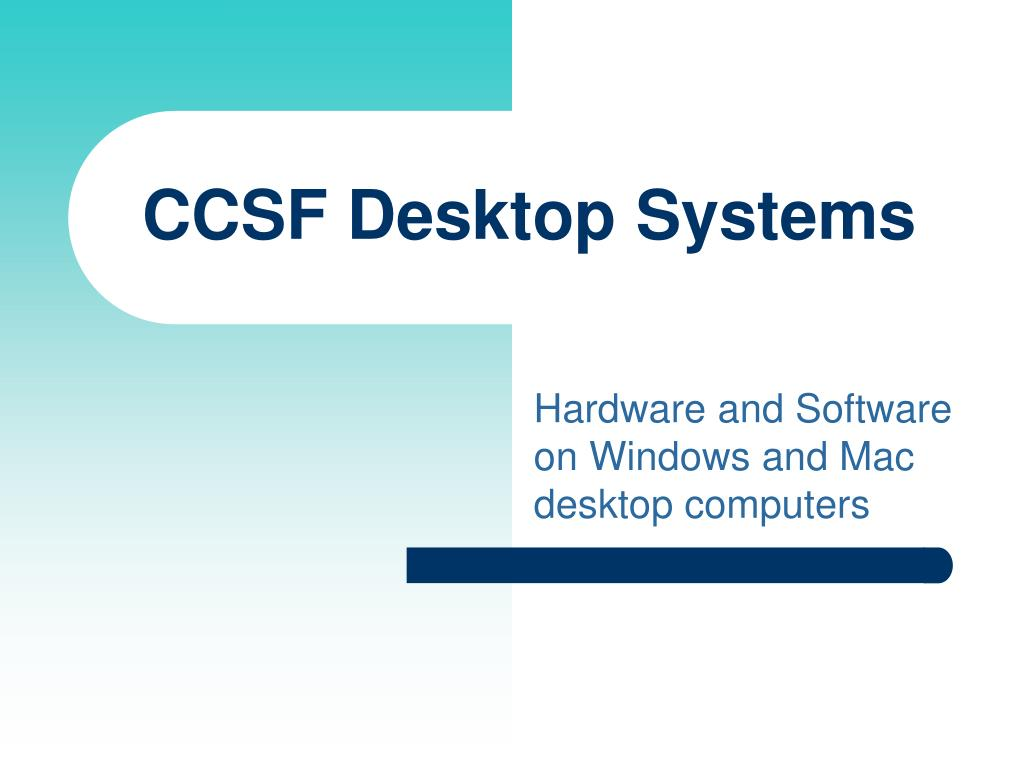 ccsf desktop systems l.