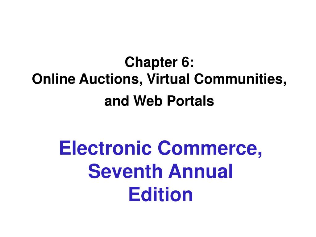 chapter 6 online auctions virtual communities and web portals l.