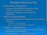 strategic restructuring