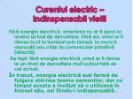 curentul electric indinspensabil vietii