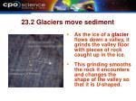 23 2 glaciers move sediment20