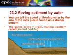23 2 moving sediment by water10