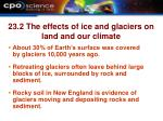 23 2 the effects of ice and glaciers on land and our climate