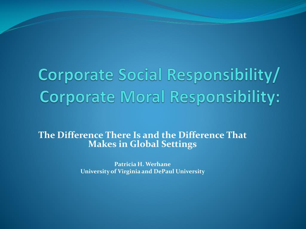 corporate social responsibility corporate moral responsibility l.