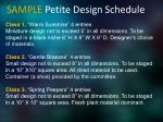 sample petite design schedule