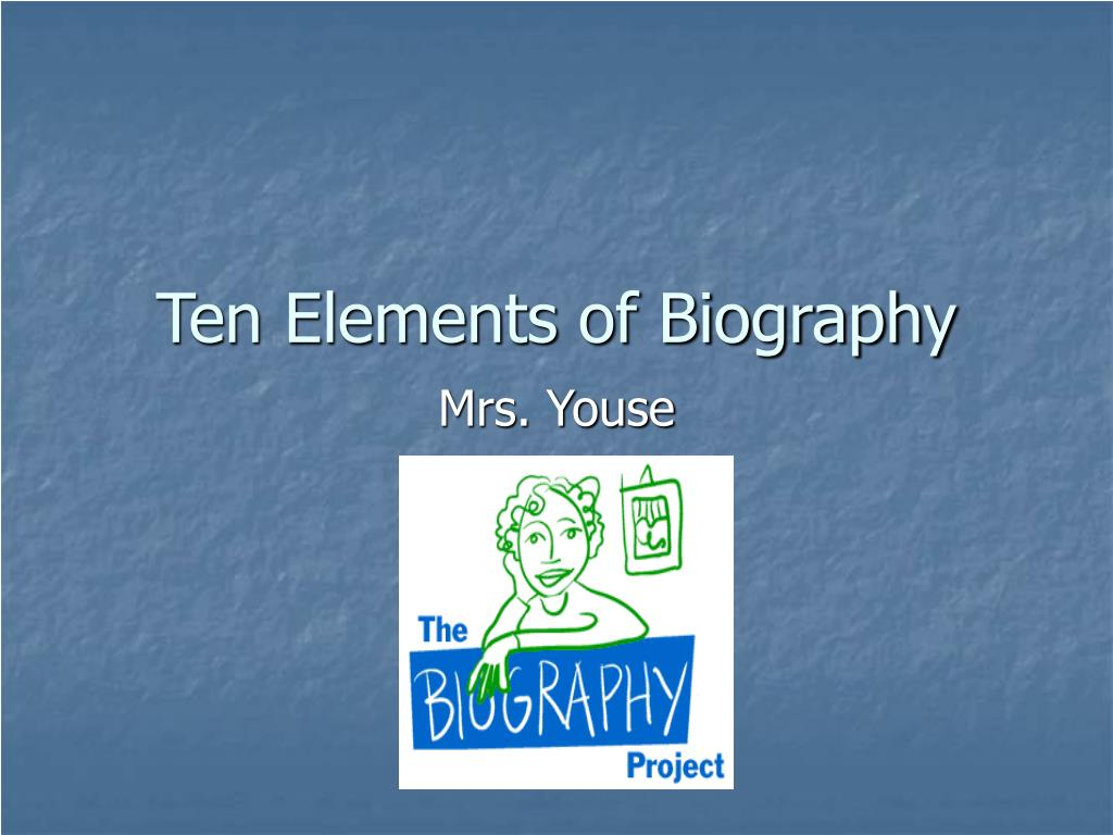ten elements of biography l.