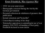 ernst friedrich war against war24