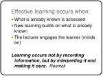 effective learning occurs when