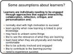 some assumptions about learners