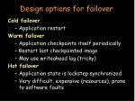 design options for failover