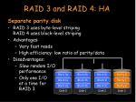 raid 3 and raid 4 ha