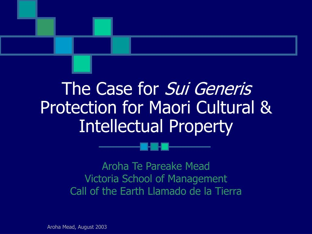 the case for sui generis protection for maori cultural intellectual property l.