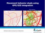 movement behavior study using gps gis integration23