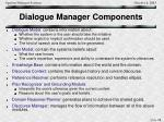 dialogue manager components