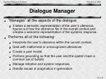 dialogue manager
