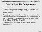 domain specific components