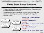 finite state based systems