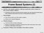 frame based systems 2