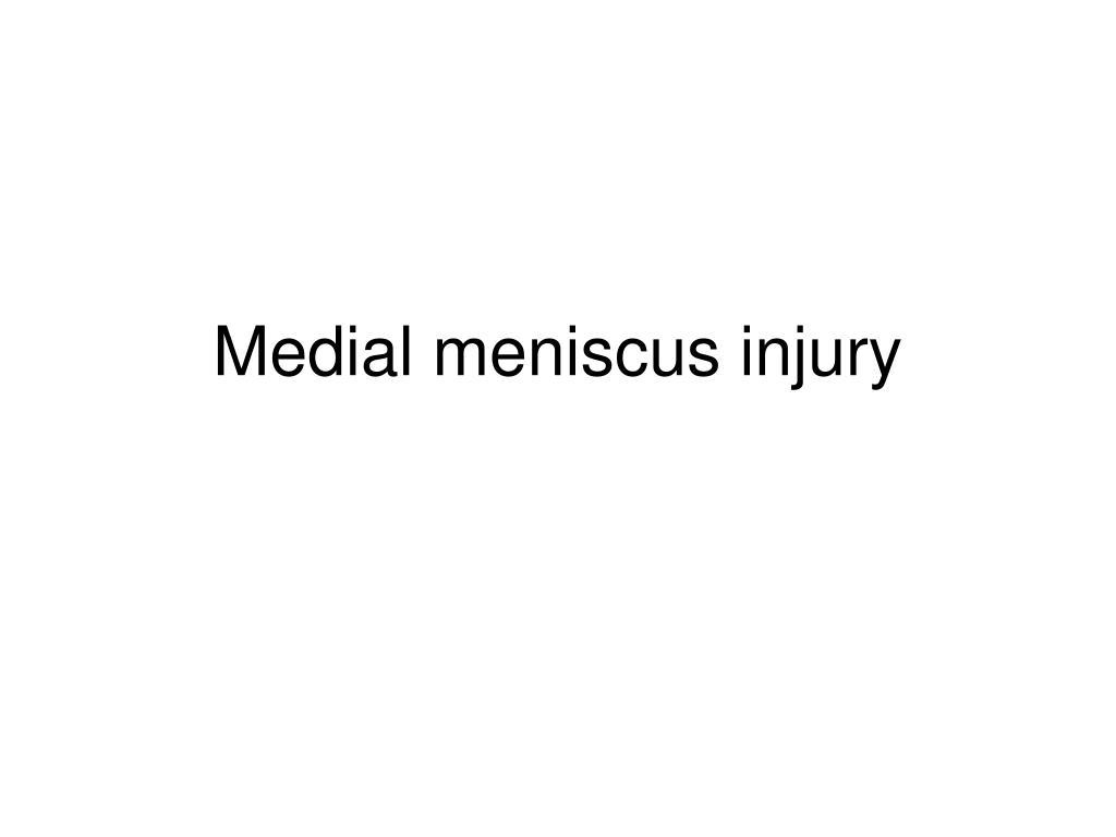 medial meniscus injury l.