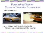 foreseeing disaster revenge of unintended consequences