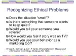 recognizing ethical problems