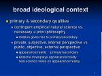 broad ideological context